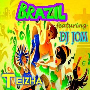 BRAZIL FT DJ JOM