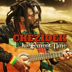 Chezidek - Judgement Time Official Promo Mix By Culture Drop Works For Jah Soild Rock Music