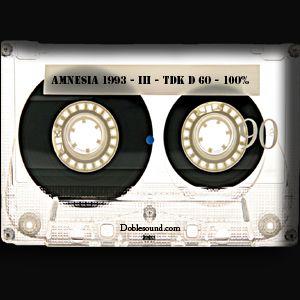 Amnesia 1993 - III - TDK D 60 - 100%