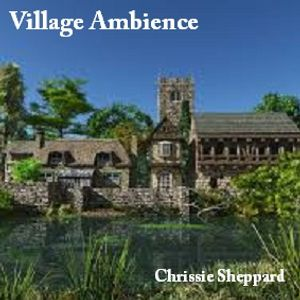 Village Ambience - Natural Sounds by One World Music Radio