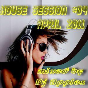House Session #04 (April 2011)