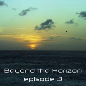 Beyond the Horizon: Episode 3