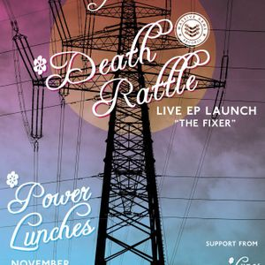 Electric Sheep/Androids Dream - Death Rattle's 'The Fixer' EP Launch