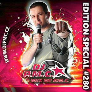 LE MIX DE PMC #280 *EDITION SPECIAL*