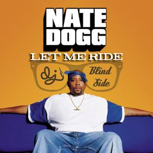 Let Me Ride (Nate Dogg Tribute)