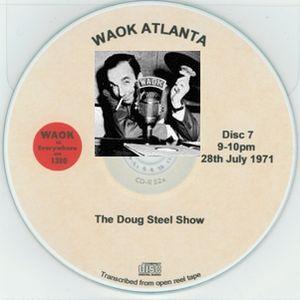 WAOK 1380 Atlanta GA =>> Classic Soul Music with Doug Steele <<= Wed. 28th July 1971 21.00-22.00 hrs