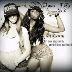 Dj Sane 254 - Dancehall Fever vol 1