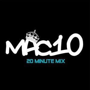 Mac10 - 20 Min Mix