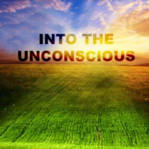 Into the Unconscious