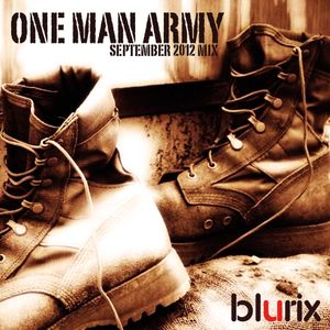 ONE MAN ARMY (September 2012 mix)