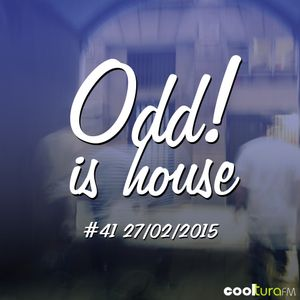 Odd! is House #41 27-02-2015