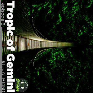 TROPIC OF GEMINI EPISODE 08