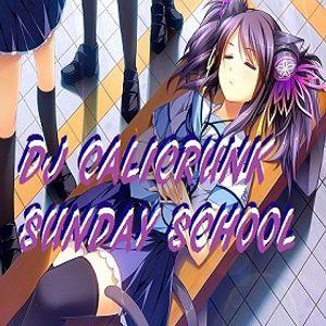 DJ Calicrunk - Sunday School mix