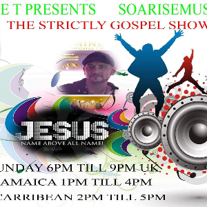 The Strictly Gospel Show March 20th 2016