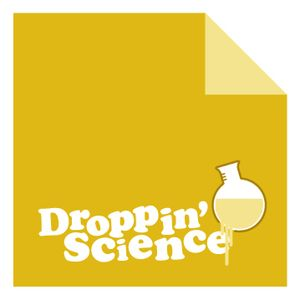 Droppin' Science Show August 2010