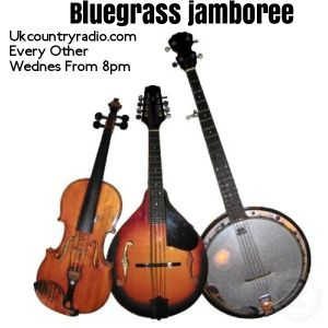 Bluegrass Jamboree 19/06 ukcountryradio.com