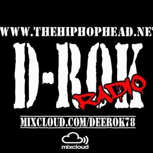 D-Rok Radio: Episode 18 - The Hip Hop Head Dot Net