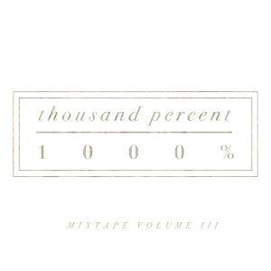 thousand percent mix vol. III