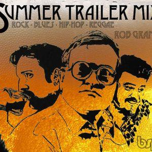 Summer Trailer Mix