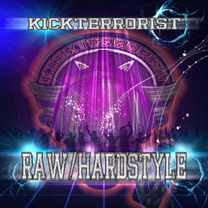 RAWSTYLE HARDSTYLE PODCAST DJKICKTERRORIST 2014  HAPPY B-DAY KIRIAN (1 YEAR)