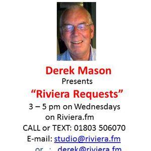 """Riviera Requests"" Hosted by Derek Mason 3 - 5 pm on Wednesday 23.3.16 on riviera.fm"
