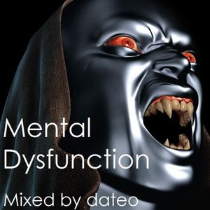 Mental Dysfunction