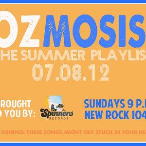 Ozmosis - 07.08.12 (Summer Playlist Edition)