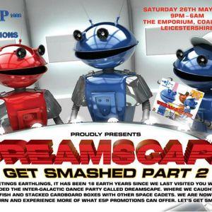 Dreamscape Get Smashed Part 2 Studio Mix