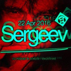 FSL Podcast 22 Apr 2016 - Sergeev Live