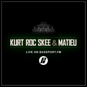 Matieu & KurtRocSkee - Live on Bassport FM (06/18)