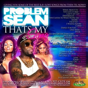 """""""THATS MY SONG"""" mix Problem Sean"""