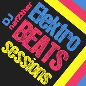 ElektroBEATS SESSIONS by DJ nafZther 22.04.2016 Podcast #007