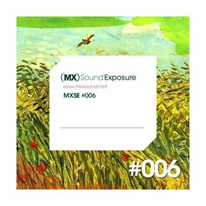 MX Sound Exposure´s Podcast Episode 006
