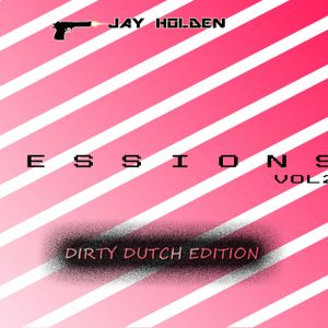 Sessions Vol 2 - Mixed By Jay Holden