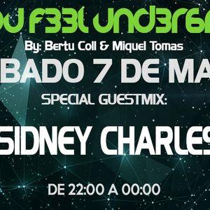 C4N Y0U F33L UND3R6R0UND 031 Radioshow by Bertu Coll & Miquel Tomás (Guest Mix: SIDNEY CHARLES)