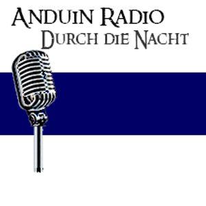 Anduin Radio - Durch die Nacht (24.10.2015)