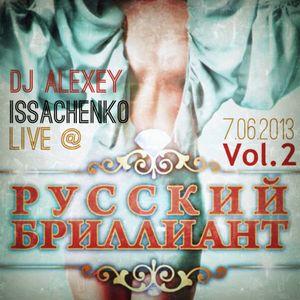 DJ Alexey Issachenko Live At Parlament Club 7 June 2013 Vol.2