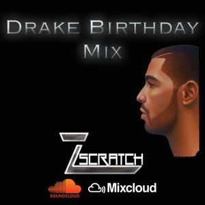 Drake Birthday Tribute Mix