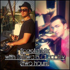 Special Mix with Dj Bobby & Dj Bwa [two hours]