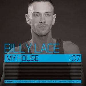 My House Vol. 37 (Live From Circuit Circus @ The End Up SF)