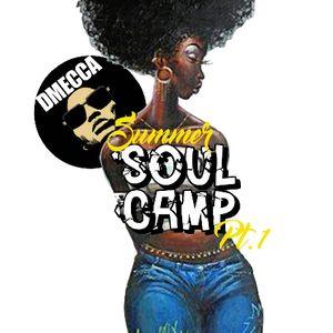 Summer Soul Camp pt1