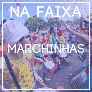 Na Faixa - Marchinhas de Carnaval