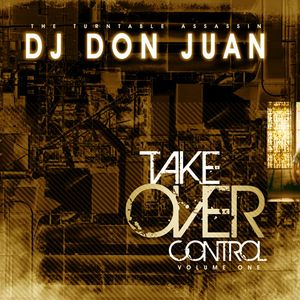 DJ Don Juan - Take Over CD (Volume 1)
