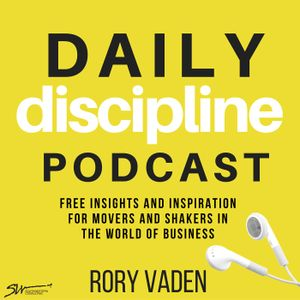 Marcia Wieder: Dreams, Purpose and Vision – Episode 134 of the Daily Discipline Podcast