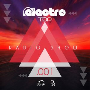 DL3R - ELECTRO Top Radio Show 001