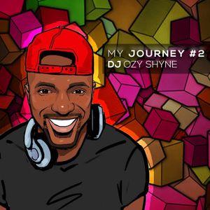 DJ Ozy Shyne - My journey #2 -  Mix 2017 (1h35)
