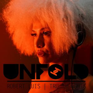 Tru Thoughts presents Unfold 10.01.21 with Lady Blackbird, Hemai, Roisin Murphy
