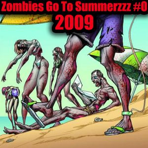 "Doc-JJ pres. ""Zombies Go To Summerzzz"" #0 [MIXTAPE House / Electro]"