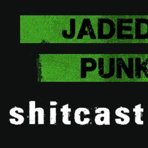 JadedPunk.com Shitcast #03