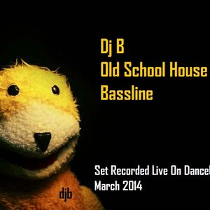 Dj B  Old School House & Bassline